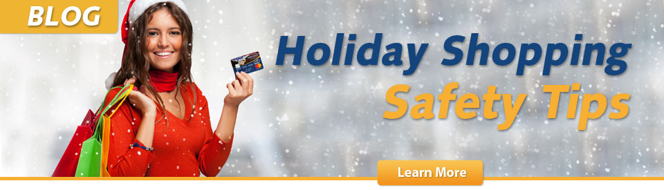 BLOG - Holiday Shopping Safety Tips